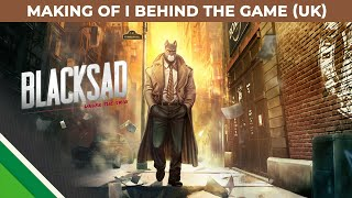 Blacksad: Under the Skin | Making of 2 | Behind the Game UK