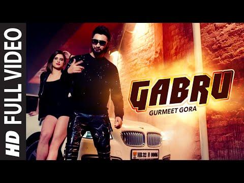Gabru  Gurmeet Gora