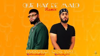 One Way RD ft Farruko - Que Hay De Malo