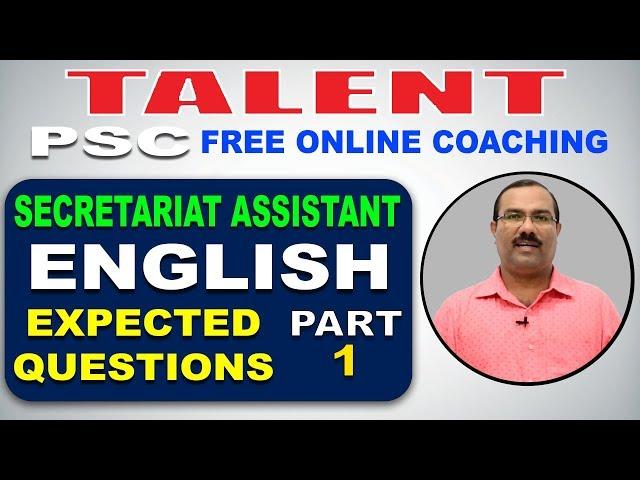 KERALA PSC   Degree Level   Secretariat Assistant   ENGLISH   EXPECTED QUESTIONS - 1