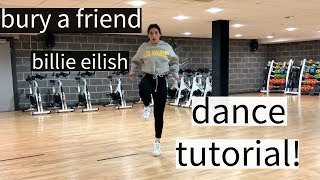 bury a friend Billie Eilish DANCE TUTORIAL!