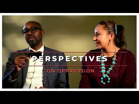 Perspectives: On Oppression