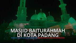 Salat Tarawih di Masjid Baiturahmah Kota Padang: 23 Rakaat, 1 Juz Bacaan Alquran Setiap Malam