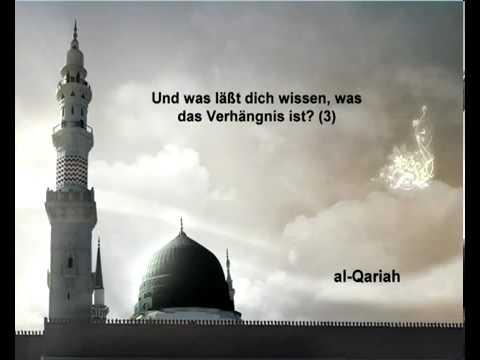 Sura Der Tag des Geschreis <br>(Al-Qáreah) - Scheich / Mischary Alafasi -