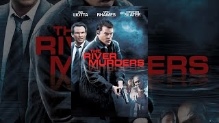 The River Murders  - w/Ray Liotta