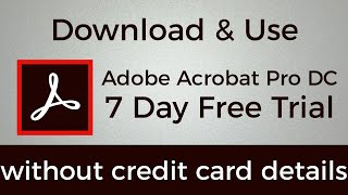 How To Download & Use Adobe Acrobat Pro DC for 7 Day Free Trial without credit card details
