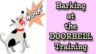 Barking at the Doorbell: Dog Training