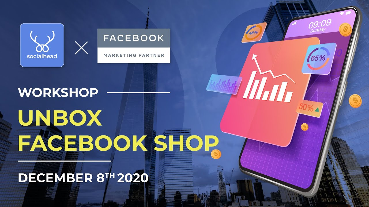 Socialhead - Proud to be one of the FIRST Facebook Marketing Partners since 2020