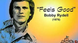 Bobby Rydell - Feels Good (1976)