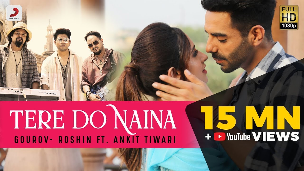 Tere Do Naina - Ankit Tiwari Lyrics in Hindi
