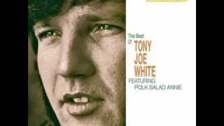 Tony Joe White - Willie and Laura Mae Jones