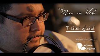 Mais ca Vida (Trailer)