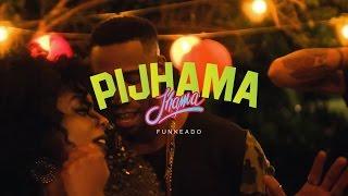 Jhama   Pijhama (Clipe Oficial)