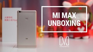 Xiaomi Mi Max Unboxing & Hands-on Review