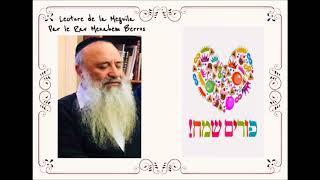 Lecture de la Meguilat Esther N°1- Rav Menahem Berros (audio)