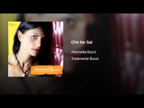 , title : 'Che Ne Sai (Antonella Bucci)'