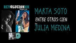 Marta Soto & Julia Medina - Entre Otros Cien | Letra (Lyric Video)