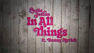 Leslie Jordan In All Things
