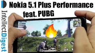Nokia 5.1 Plus (Nokia X5) Gaming, Performance & Benchmarks feat. PUBG