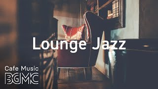 Lounge Jazz - Elegant Piano & Saxophone Music -  Luxurious Smooth Jazz for Romance & Relax
