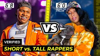 Short Rappers VS. Tall Rappers