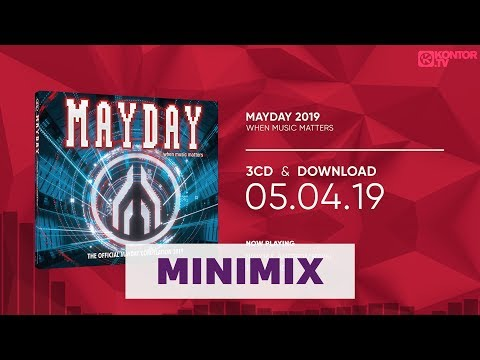 Mayday 2019 – When music matters [Official Minimix Hd] Video