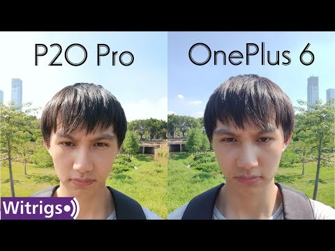 OnePlus 6 VS Huawei P20 Pro – Camera Review