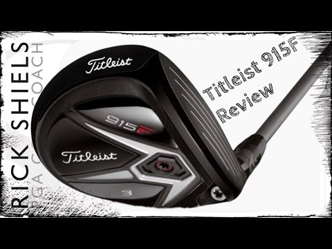 Titleist 915F (Fairway Wood) Review