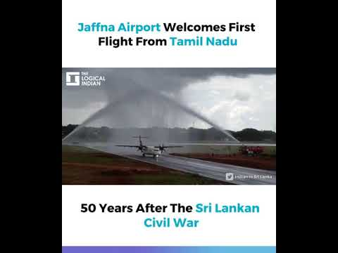 Jaffna Airport Welcomes First Flight From Tamil Nadu, 50 Years After The Sri Lankan Civil War