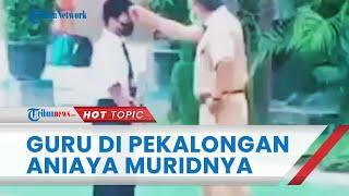 Viral Video Oknum Guru Diduga Aniaya Siswa di Tengah Lapangan, Korban Sebut Diajak Berkelahi Pelaku