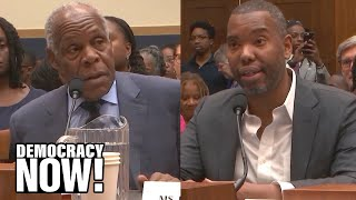 Ta-Nehisi Coates & Danny Glover Make the Case for Reparations at Historic Congressional Hearing