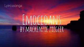 Emoceans By Mackenzie Ziegler (lyrics)