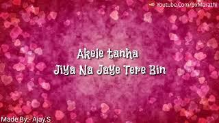 Akele Tanha Whatsapp Status Video - YouTube