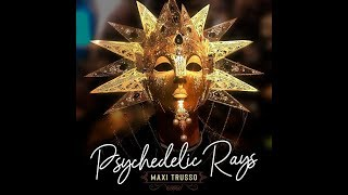 Video Psychedelic Rays de Maxi Trusso