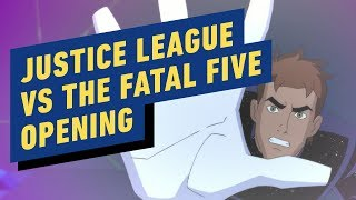 Justice League vs. The Fatal Five - Opening Scene