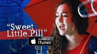 """Sweet Little Pill"" 