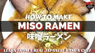 How to make Japanese Miso Ramen - 味噌ラーメン