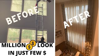 MILLION $ LOOK IN JUST FEW $   HOW TO INSTALL HIGH CEILING (20 FOOT)  CURTAINS   BEFORE & AFTER LOOK
