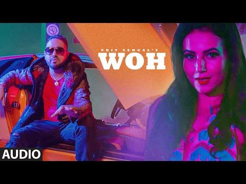 WOH (Audio Song Udit Sehgal, RobC , DJ Shadow Duba