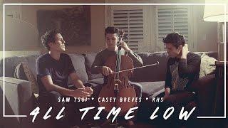 All Time Low (Jon Bellion) - Sam Tsui, Casey Breves, KHS Cover   Sam Tsui