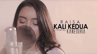 Raisa - Kali Kedua (Cover By Kaneishia)
