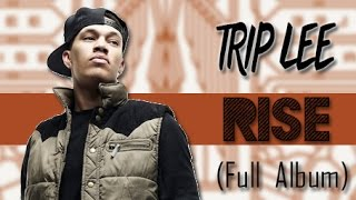 Trip Lee   Rise (Full Album) 2014