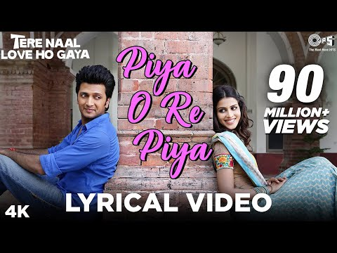 Download Piya O Re Piya Lyrical - Tere Naal Love Ho Gaya | Riteish Deshmukh, Genelia | Atif Aslam, Shreya HD Mp4 3GP Video and MP3