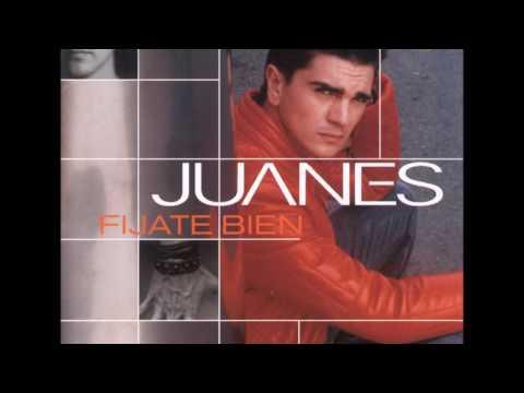 Fijate Bien - Juanes