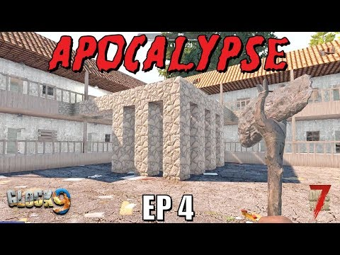 7 Days To Die - Apocalypse EP4 (Alpha 18)