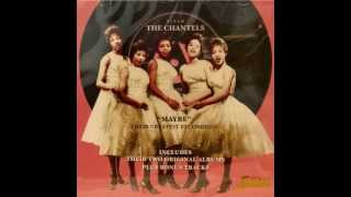Maybe - The Chantels (HQ Audio)