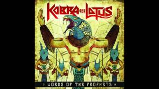 """""""Lay it on the Line"""" - Kobra and the Lotus"""