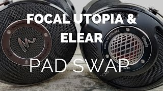 Comparison: Focal Utopia & Elear Pad Swap