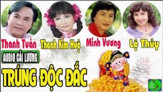 Trúng Độc Đắc Minh Vương, Lệ Thủy, Thanh Tuấn, Thanh Kim Huệ
