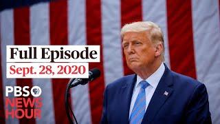 PBS NewsHour live episode, Sept. 28, 2020